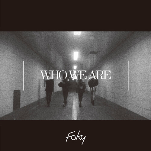22381_FAKY_Who We Are_JK_middle