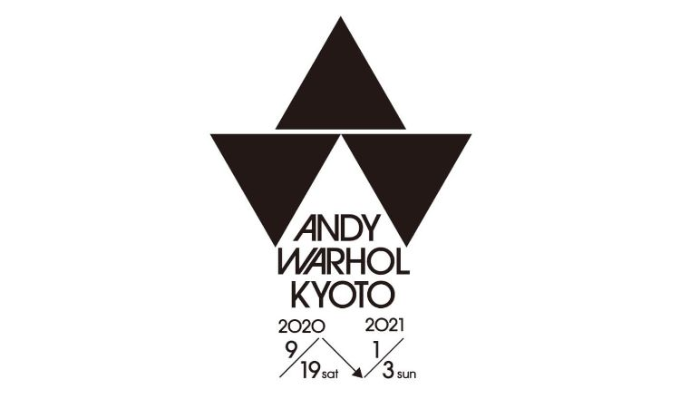 ANDY WARHOL KYOTO _ アンディ・ウォーホル・キョウト 京都