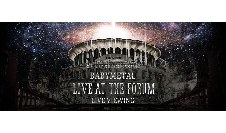BABYMETAL LIVE VIEWING ライブビューイング
