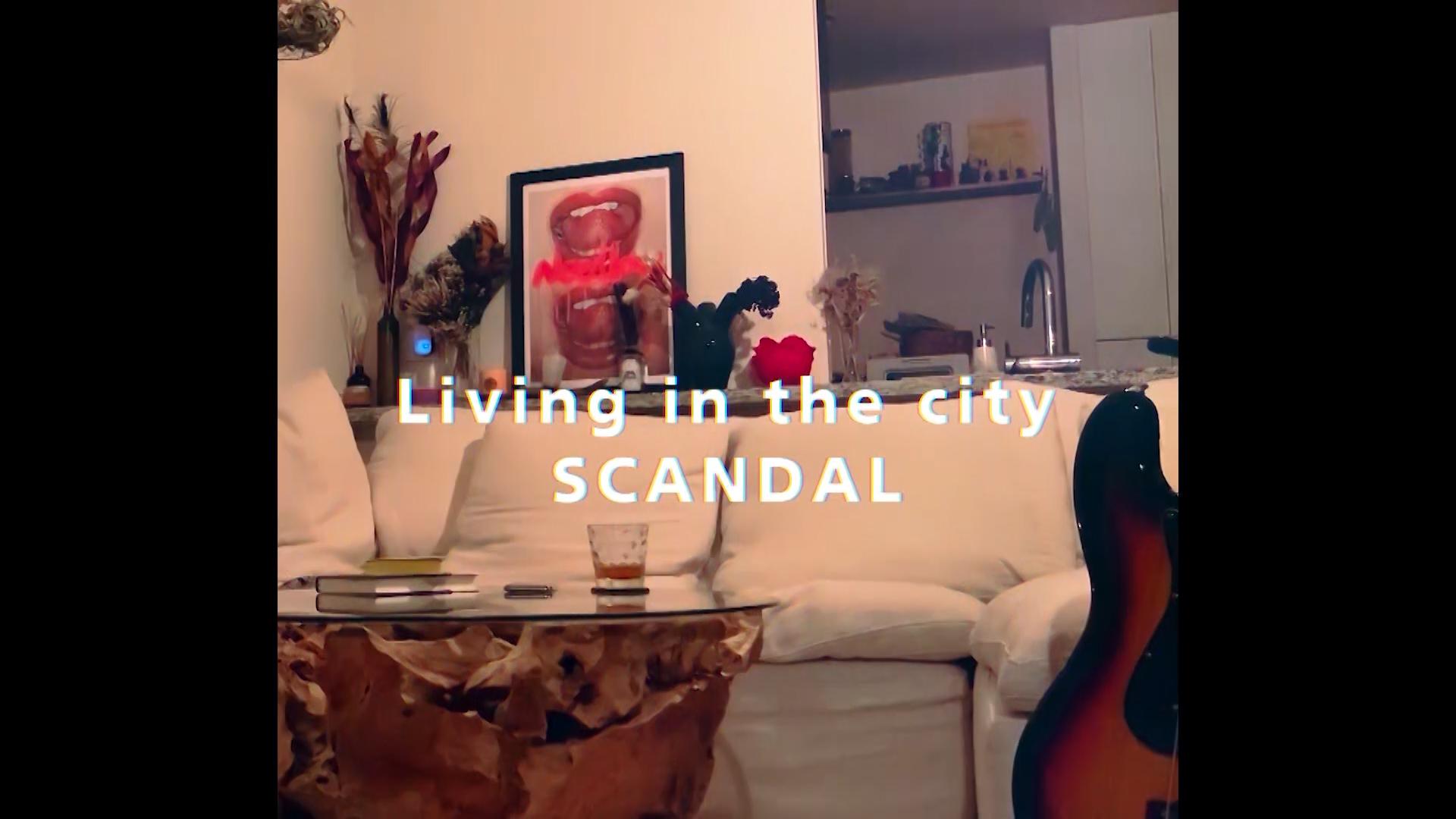 スキャンダル 自宅 SCANDAL Living in the city サムネイ ?