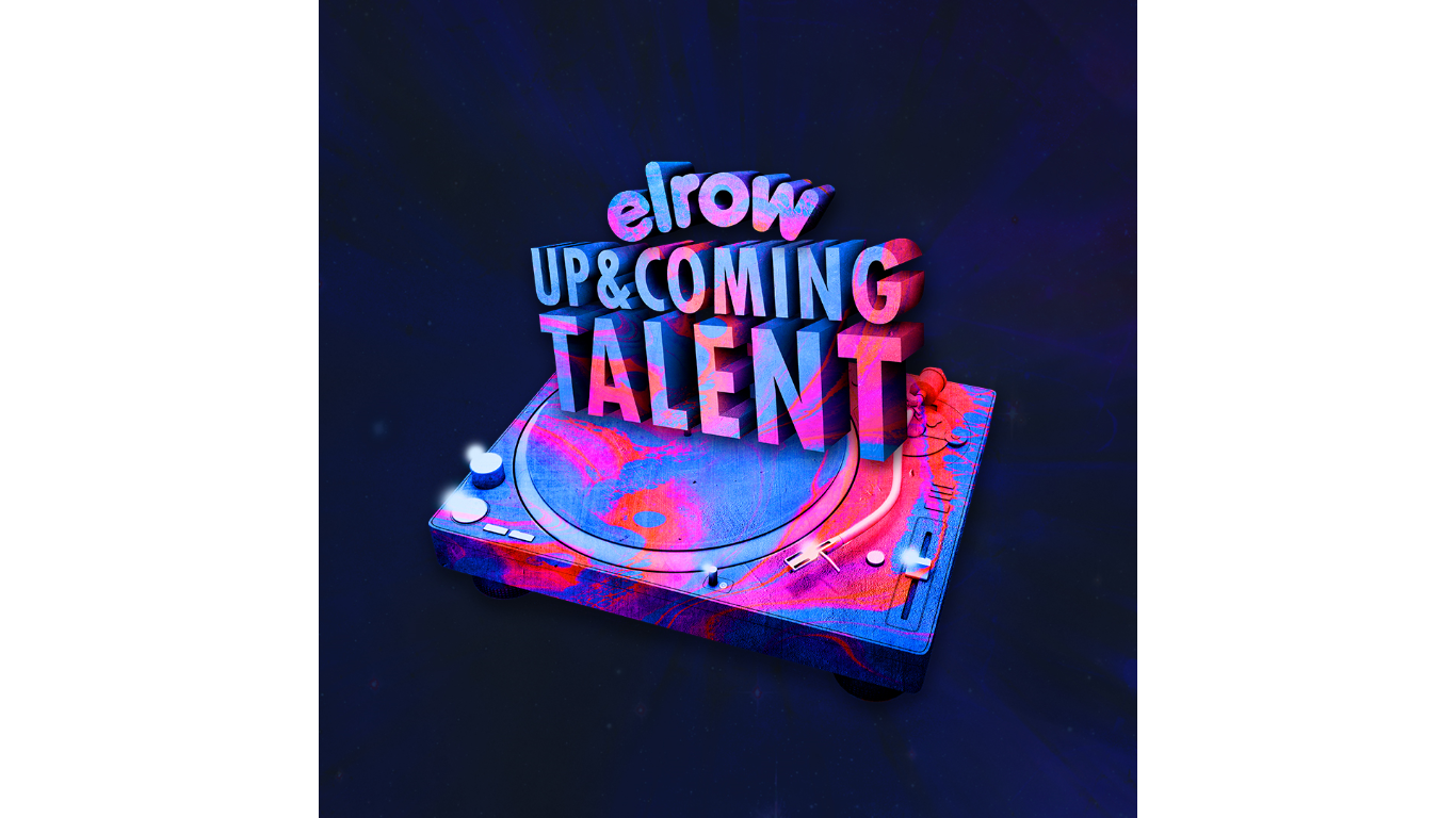elrow「UP & COMING TALENT」