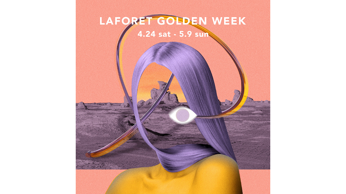 LAFORET GOLDEN WEEK